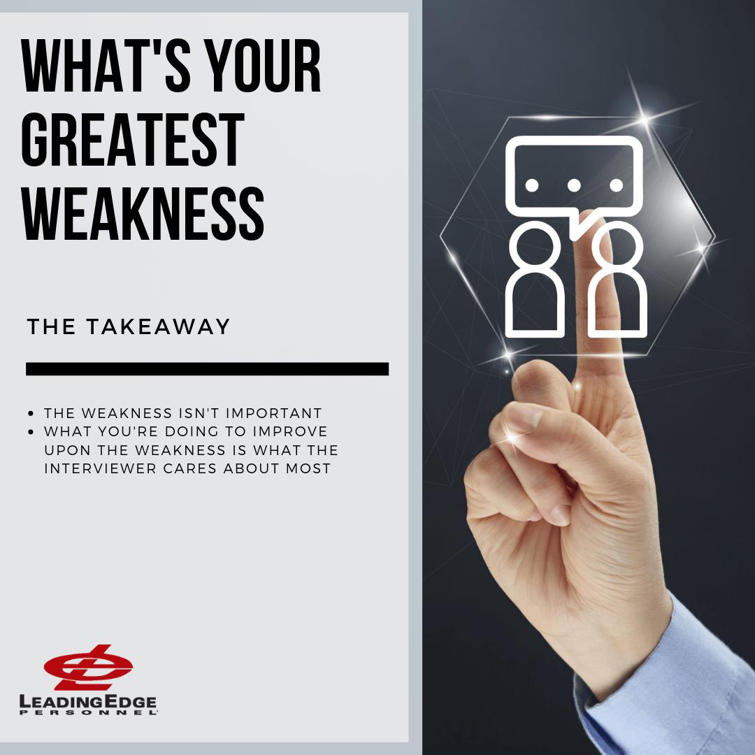 Greatest Weakness: The Takeaway