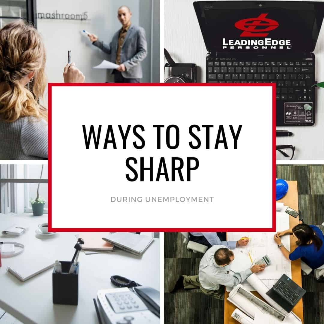 stay sharp during unemployment
